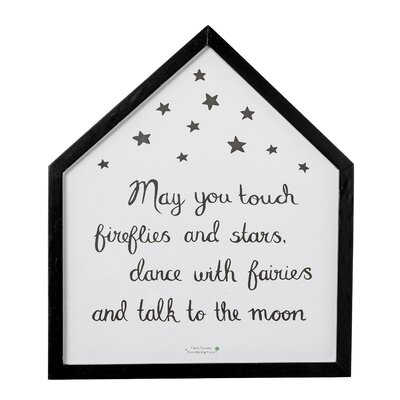 "House Shaped ""may You Touch Fireflies And Stars"