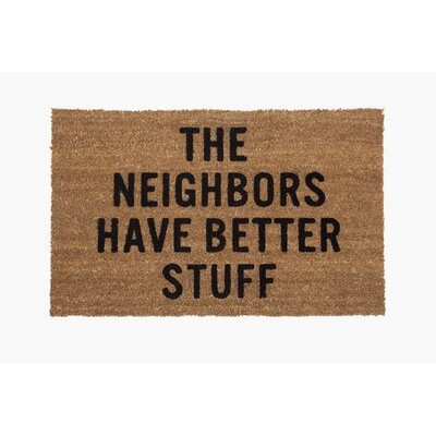 �The Neighbors Have Better Stuff Doormat