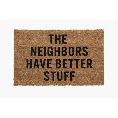�The Neighbors Have Better Stuff Doormat