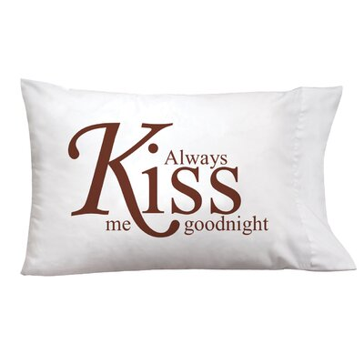 Sleep On It Kiss Goodnight Pillow Case