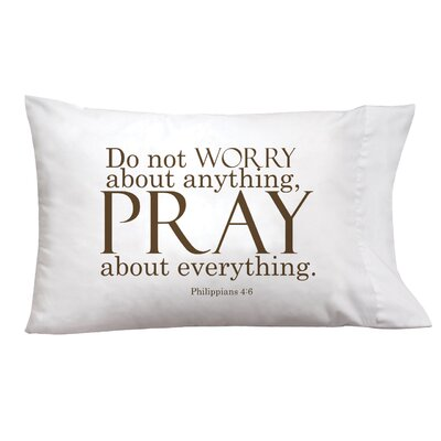 Sleep On It Worry/Pray Pillow Case