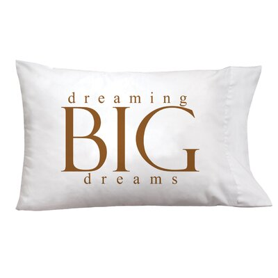 Sleep On It Big Dreams Pillow Case