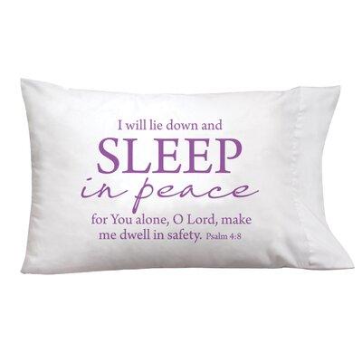 Sleep On It Sleep In Peace Pillow Case