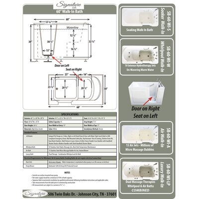60 L x 30 W x 38 H Walk-in Baths Air Drain Location: Right