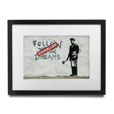 PingoWorld 'Follow Your Dreams - Cancelled' by Banksy Framed Graphic Art BSY1008-30F