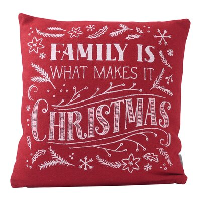 Family is What Makes It Christmas Throw Pillow