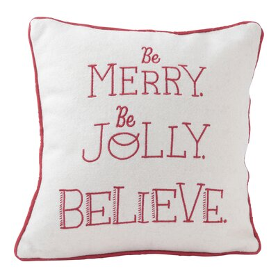 Be Merry, Be Jolly, Believe Throw Pillow