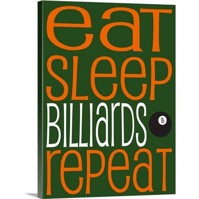 'Eat Sleep Repeat - Billiards' by Kate Lillyson Textual Art on Canvas