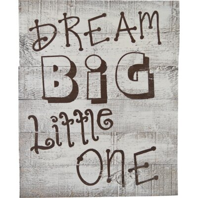 Dream Big Little One Textual Art on Wood FP2001BW