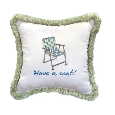 Have a Seat Embroidery Indoor/Outdoor Throw Pillow with Fringe