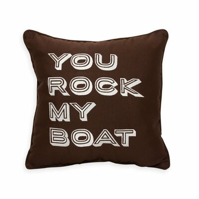 You Rock My Boat Embroidery Indoor/Outdoor Throw Pillow