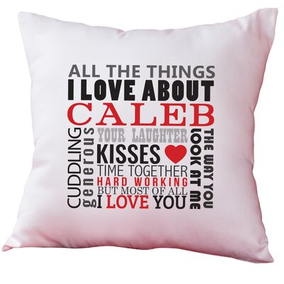 Personalized All the Things I Love About Decorative Cushion Cover
