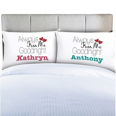 Personalized Couples Always Kiss Me Pillow Cases