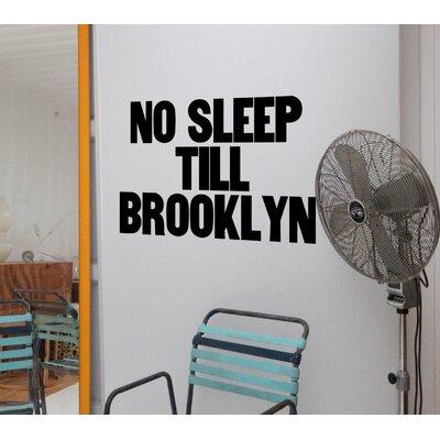 No Sleep Till Brooklyn Wall Decal