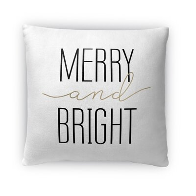 Merry and Bright Fleece Throw Pillow Size: 18 H x 18 W x 4 D, Color: White