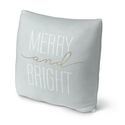 Merry and Bright Throw Pillow Size: 18 H x 18 W x 4 D, Color: Light Blue