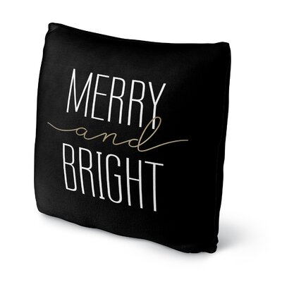 Merry and Bright Throw Pillow Size: 16 H x 16 W x 4 D, Color: Black