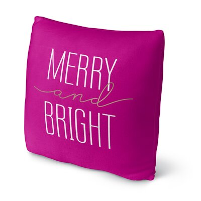 Merry and Bright Throw Pillow Size: 16 H x 16 W x 4 D, Color: Pink