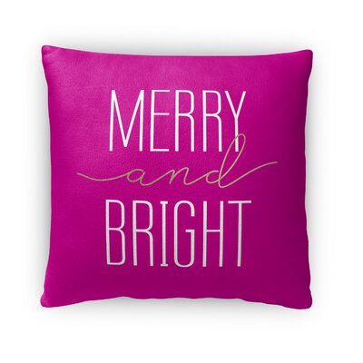 Merry and Bright Fleece Throw Pillow Size: 16 H x 16 W x 4 D, Color: Pink