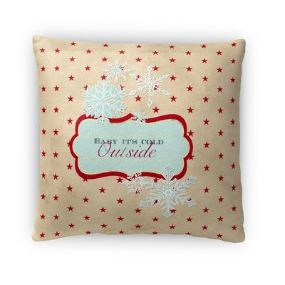 Its Cold Outside Fleece Throw Pillow Size: 16 H x 16 W x 4 D
