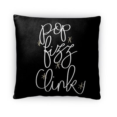 Pop Fizz Clink Fleece Throw Pillow Size: 18 H x 18 W x 4 D, Color: Black