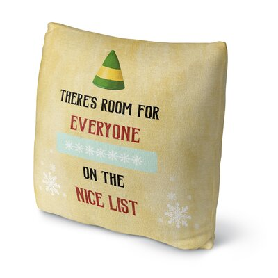 The Nice List Throw Pillow Size: 18 H x 18 W x 4 D