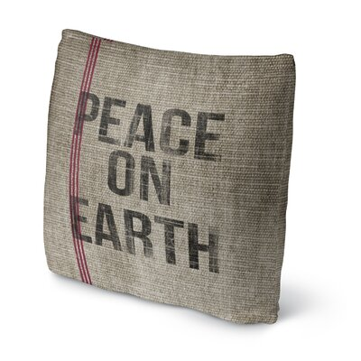 Peace On Earth Throw Pillow Size: 16 H x 16 W x 4 D