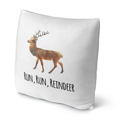 Run, Run, Reindeer Throw Pillow Size: 16 H x 16 W x 4 D