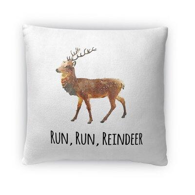 Run, Run, Reindeer Fleece Throw Pillow Size: 18 H x 18 W x 4 D
