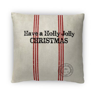 Holly Jolly Christmas Fleece Throw Pillow Size: 16 H x 16 W x 4 D