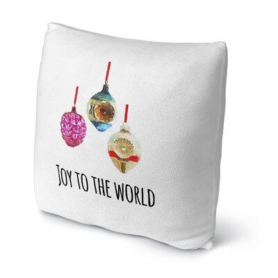 Joy to the World Throw Pillow Size: 18 H x 18 W x 4 D