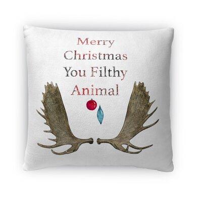 You Filthy Animal Fleece Throw Pillow Size: 18 H x 18 W x 4 D