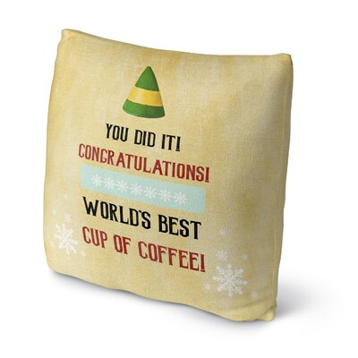 Worlds Best Coffee Throw Pillow Size: 18 H x 18 W x 4 D