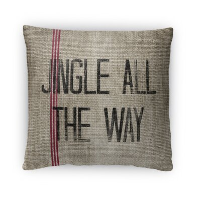 Jingle All the Way Fleece Throw Pillow Size: 18 H x 18 W x 4 D