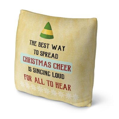 Christmas Cheer Throw Pillow Size: 18 H x 18 W x 4 D