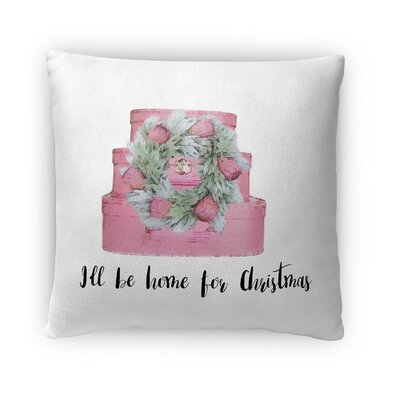 ILL Be Home For Christmas Fleece Throw Pillow Size: 18