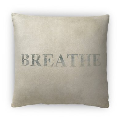 Breathe Fleece Throw Pillow Size: 16 H X 16 W X 4 D