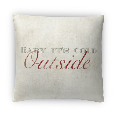 Baby Its Cold Outside Fleece Throw Pillow