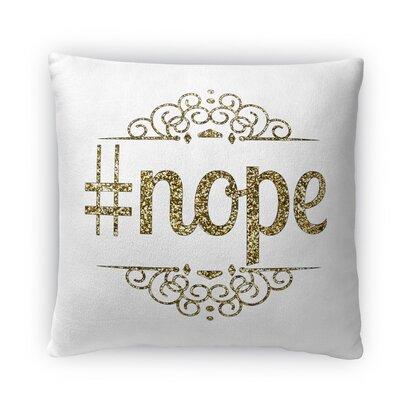 Nope Fleece Throw Pillow Size: 18 H X 18 W X 4 D