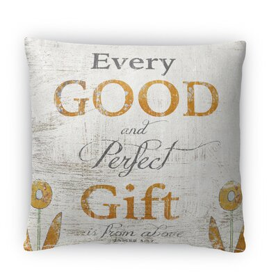 The Perfect Gift Fleece Throw Pillow Size: 18 H x 18 W x 4 D