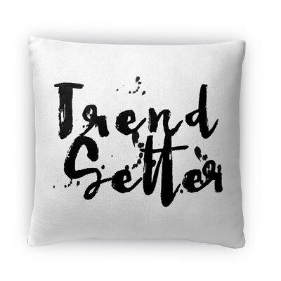 Trend Setter Fleece Throw Pillow Size: 16 H x 16 W x 4 D