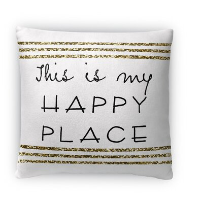 This is My Happy Place Fleece Throw Pillow Size: 18 H x 18 W x 4 D
