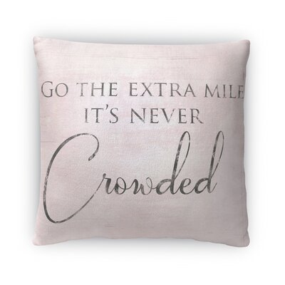 Never Crowded Fleece Throw Pillow Size: 18 H x 18 W x 4 D