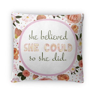 She Could Fleece Throw Pillow Size: 16 H x 16 W x 4 D