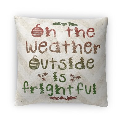 Oh The Weather Fleece Throw Pillow