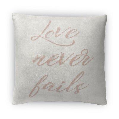 Love Never Fails Fleece Throw Pillow Size: 16 H x 16 W x 4 D