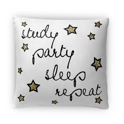 Study, Party, Sleep, Repeat Fleece Throw Pillow Size: 16 H x 16 W x 4 D