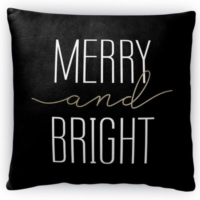 Merry and Bright Fleece Throw Pillow Size: 16 H x 16 W x 4 D, Color: Black