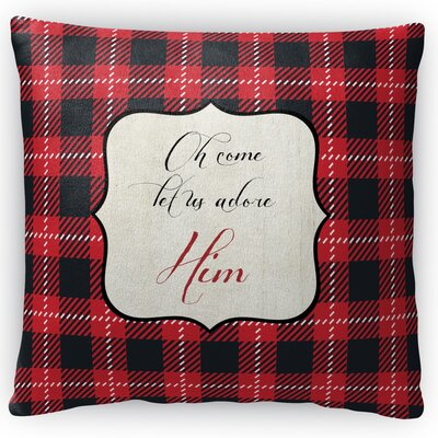 Oh Come Adore Him Fleece Throw Pillow Size: 18 H x 18 W x 4 D