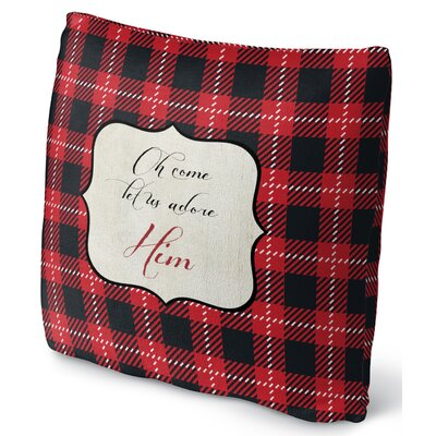 Oh Come Adore Him Throw Pillow Size: 16 H x 16 W x 4 D